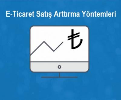 E-Ticaret Satış Arttırma Yöntemleri - SEO Sözlük2