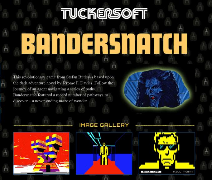 """44f30b446048 ... """"Stefan Butler dan devrim niteliğinde bir oyun"""" olan Bandersnatch oyun  serisini duyurdu. Bu zaman çizelgesinde Tuckersoft hem Nohzdyve hem de ..."""